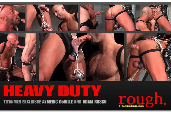 Heavy Duty: Scene 3: Aymeric DeVille & Adam Russo